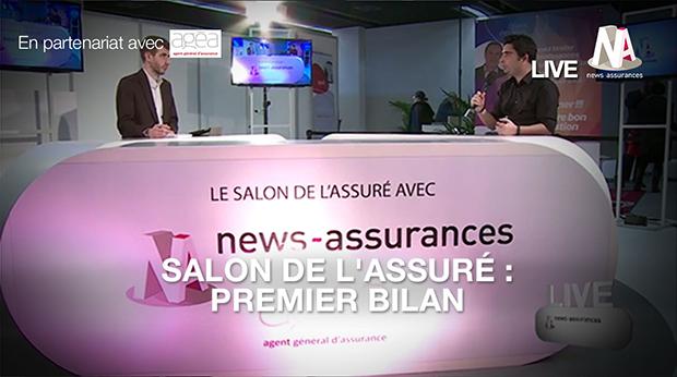 pREMIER BILAN SALON DE LASSURE Salon de l'Assuré : Un premier bilan positif