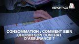 Conso : Comment trouver le bon contrat d'assurance ?
