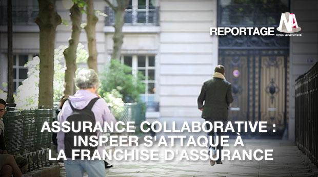 assurance collaborative inspeer s 39 attaque la franchise d 39 assurance. Black Bedroom Furniture Sets. Home Design Ideas