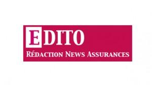 Edito : Tout le monde veut des assurances