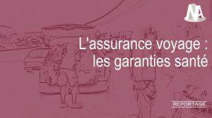 Assurance voyage : Les garanties santé
