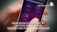Assurance voyage et cartes bancaires : comment éviter la multi-assurance ?