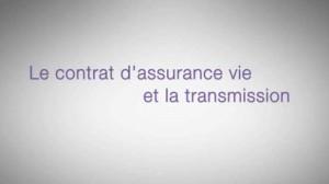 Le contrat d'assurance vie et la transmission