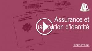 Reportage : Assurances et usurpation d'identité