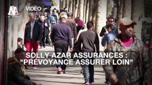 """Solly Azar Assurances : """"Prévoyance Assurer Loin"""""""