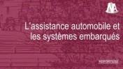 Reportage : L'assistance automobile et les systèmes embarqués