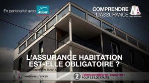 Vidéo : L'assurance habitation est-elle obligatoire ?