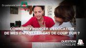 Vidéo : Financer l'éducation de ses enfants en cas de coup dur