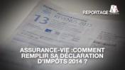 Assurance-vie : Comment l'intégrer à vos impôts ?
