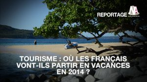 Tourisme : Les dernières tendances voyages des Français