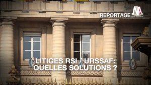 Que faire en cas de litige avec le RSI ou l'Urssaf ?