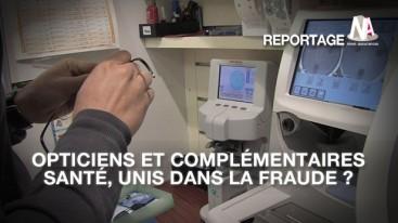 Les opticiens, fraudeurs aux complémentaires santé ?