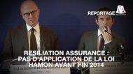 """Résiliation assurance : la Loi Hamon repoussée à """"l'automne ou à l'hiver 2014"""""""