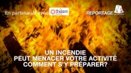 Un incendie peut menacer votre activité, comment s'y préparer ?