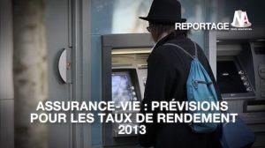 Assurance-vie : La totalité des rendements 2013