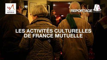 Les activités culturelles de France Mutuelle